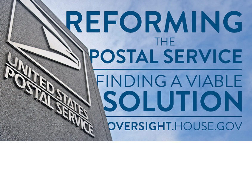 US House Oversight Committee hearing on Postal Reform bill